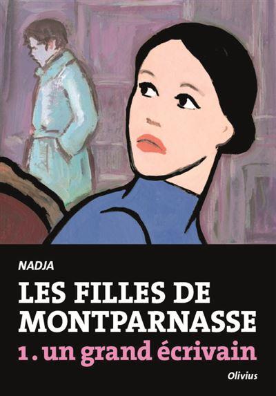 Les Filles de Montparnasse tome 1. Un grand écrivain