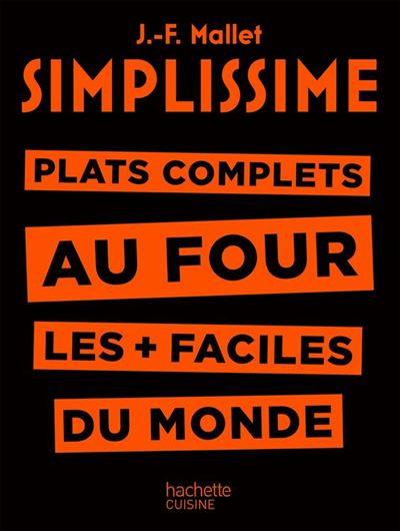 Simplissime - Plats complets au four - Plat complets au four les + faciles du monde - 9782011172617 - 5,49 €