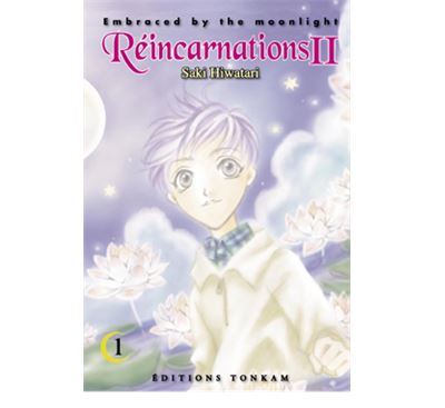 Embraced by the Moonlight - Réincarnations II -Tome 1-