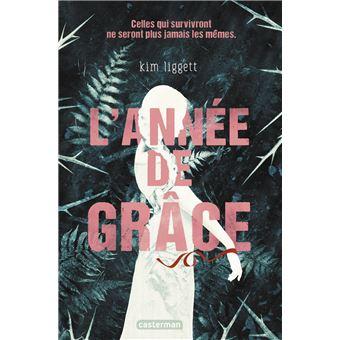 L'Année de Grâce - broché - Kim Liggett, Livre tous les livres à la Fnac