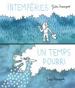 Intemperies / un temps pourri