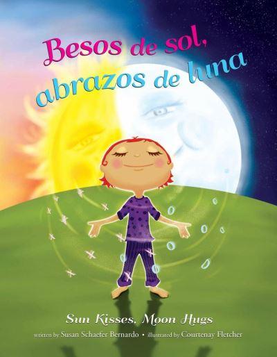 Besos de sol, abrazos de luna