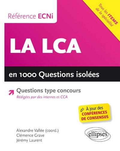 La LCA en 1000 questions isolées