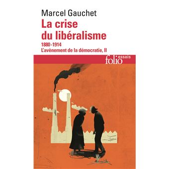 La crise du libéralisme