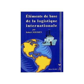 Eléments de base de la logistique internationale