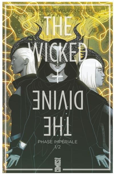 The Wicked + The Divine - Tome 05 - Phase impériale (1ère partie) - 9782331047237 - 9,99 €