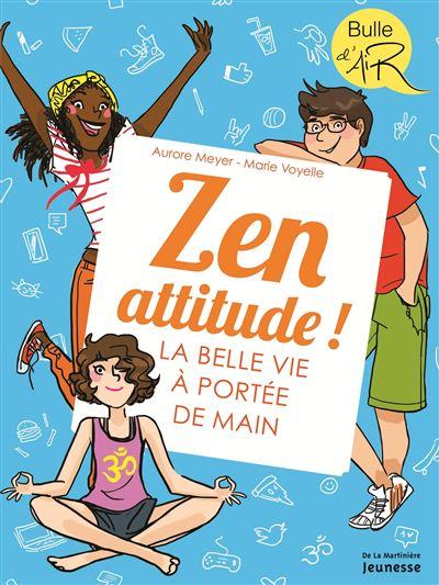 Zen attitude ! - La belle vie à portée de main