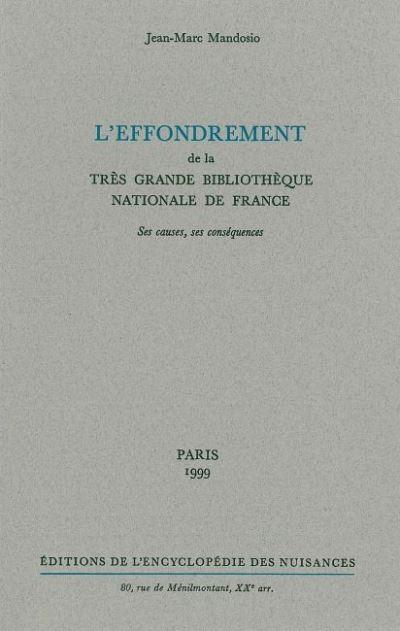 L' Effondrement de la très grande Bibliothèque Nationale de France