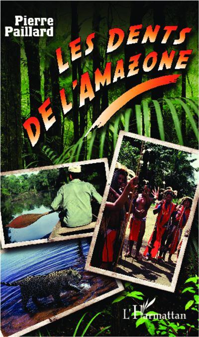 Les dents de l'Amazone
