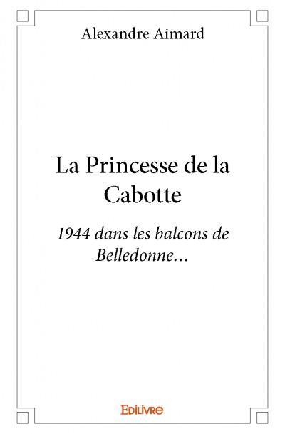 La princesse de la Cabotte