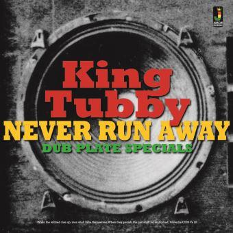 Never run away - Dub plate specials/LP