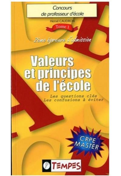 Valeurs et principes de l'école