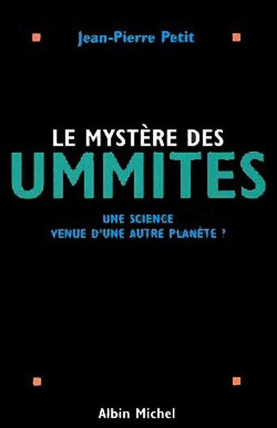 Le Mystère des Ummites - Une science venue d'une autre planète ? - 9782226235718 - 13,99 €