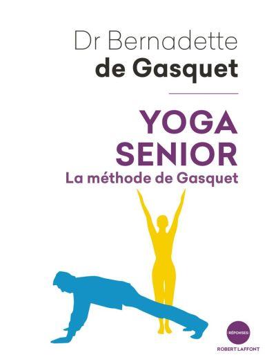 Yoga senior - La Méthode de Gasquet - 9782221242568 - 10,99 €