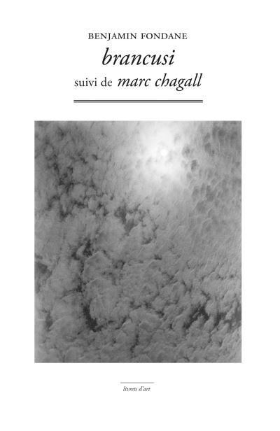 Brancusi Suivi de Marc Chagall