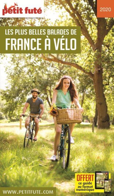 Les plus belles balades de france à vélo 2020 petit fute + offre num