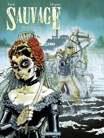 Sauvage (Tome 5) - Black Calavera