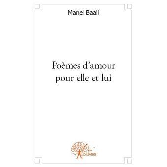 Poèmes Damour Pour Elle Et Lui