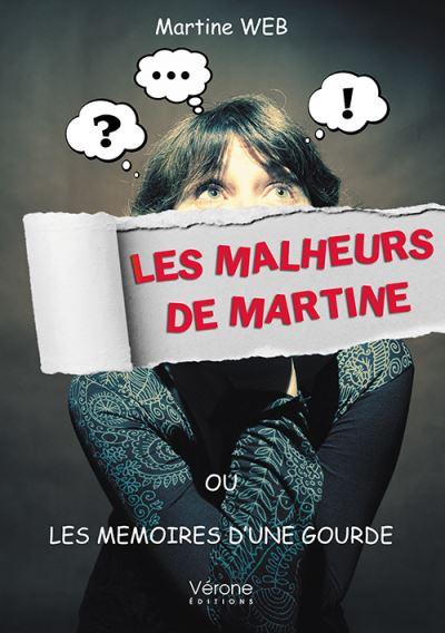 Les malheurs de Martine ou Les mémoires d'une gourde