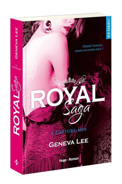 Royal Saga - tome 6 Capture moi