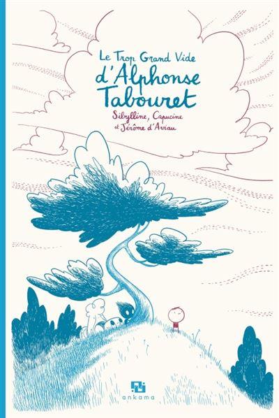 Le trop grand vide d'Alphonse Tabouret-Edition Spéciale-15 ans