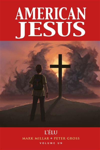 American Jesus: L'élu