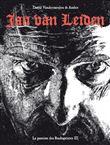La passion des Anabaptistes - tome 3 Jan Van Leiden