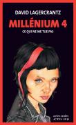 Millénium - Millénium, Ce qui ne me tue pas T4
