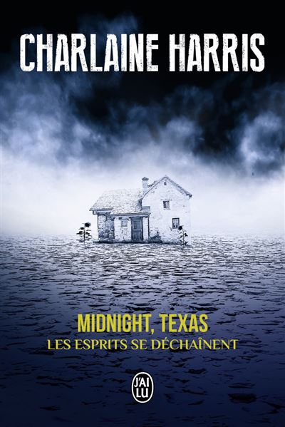 Midnight Texas - Tome 2 : Les esprits se déchaînent