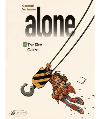 Alone - tome 4 The Red Cairns