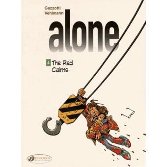 AloneAlone - tome 4 The Red Cairns