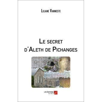 Le secret d'aleth de pichanges