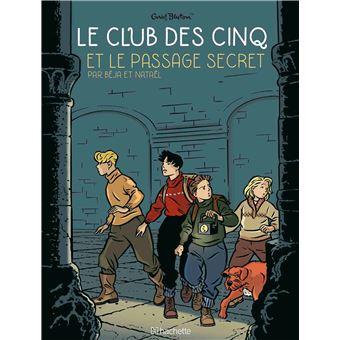Le Club des 5Le Club des Cinq et le passage secret