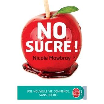 Nicole Mowbray - NO sucre !