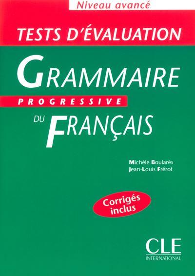 Tests évaluation grammaire progressive du français niveau avancé