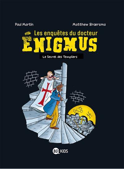 Les enquêtes du docteur Énigmus