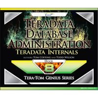 Teradata Database Administration – TASM and Viewpoint (Genius Series Book 7) - api.stomagazine.it