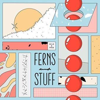 FERNS AND STUFF/LP