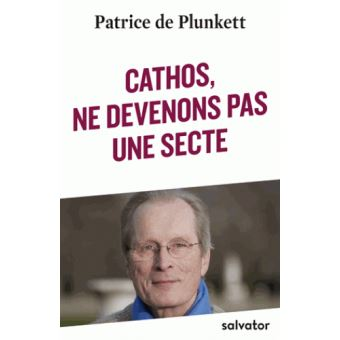 Cathos, ne devenons pas une secte