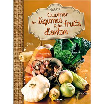 Cuisiner les l gumes et les fruits d 39 antan reli for Livre cuisine legumes