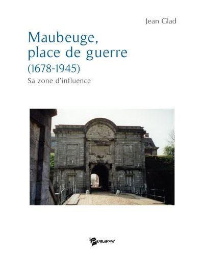 Maubeuge, place de guerre