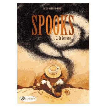 SpooksSpooks - tome 3 El Santero