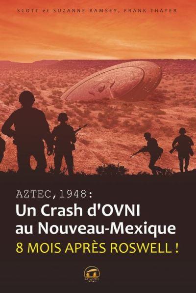 AZTEC,1948 Un crash d'ovni au Nouveau Mexique - 9782362770432 - 15,99 €