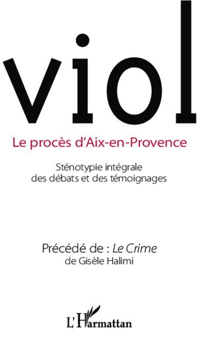 Viol, le procès d'Aix-en-Provence