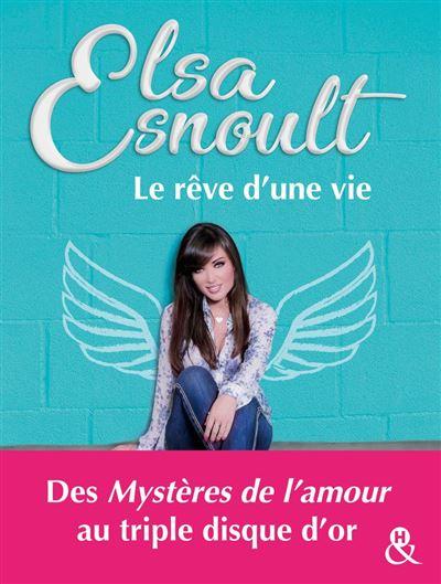 Le rêve d'une vie - Découvrez le parcours de la chanteuse au triple disque d'or et actrice des Mystères de L'Amour - 9782280429184 - 12,99 €