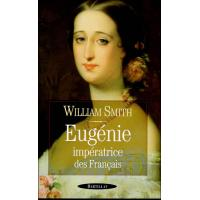 Eugénie, impératrice des francais