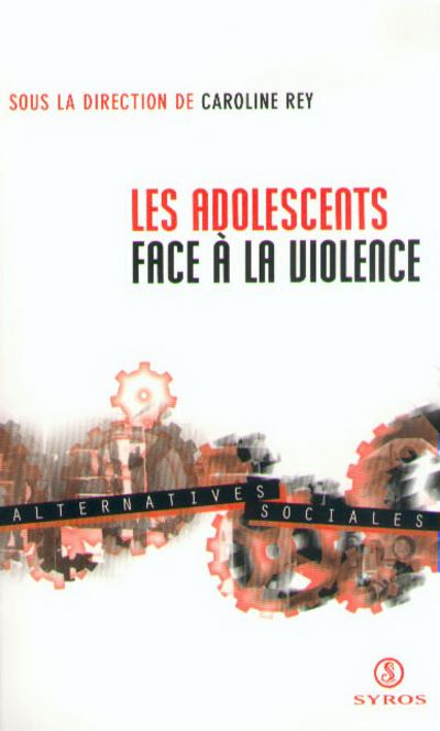 Les adolescents face à la violence