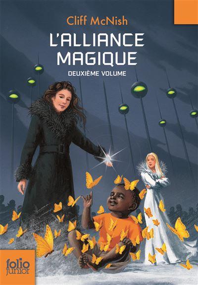 Le maléfice, II : L'alliance magique