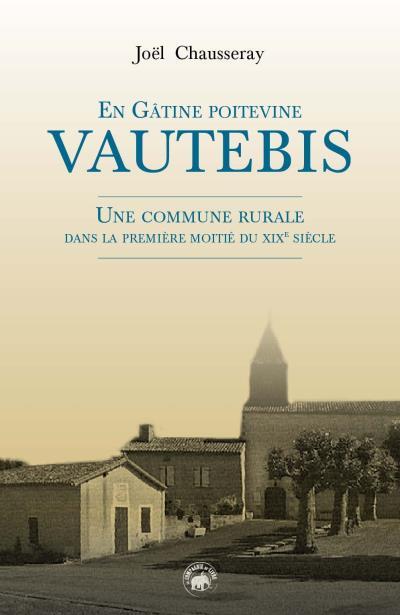 Vautebis en Gâtine Poitevine