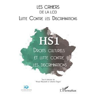 Cah.de la lcd,hs 01:droits culturels et lutte contre les dis